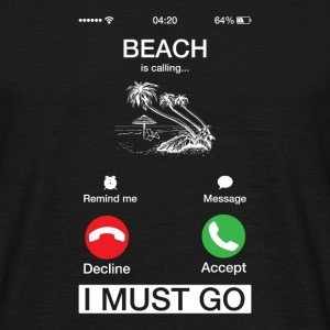 Beach Is Calling And I Must Go Funny Phone Screen
