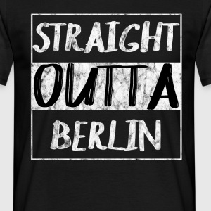 Straight Outta Berlin T-Shirt Shirt - Men's T-Shirt