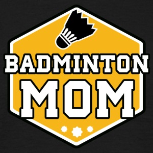 badminton Mom - Mannen T-shirt