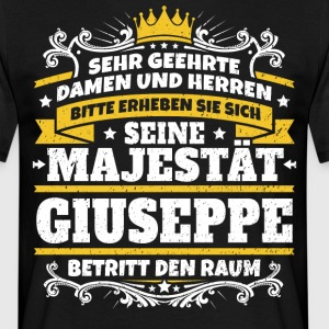 His Majesty Giuseppe - Herre-T-shirt