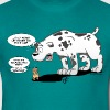 Maybe because you fart? (Dogs Don't Whisper) - Mannen T-shirt