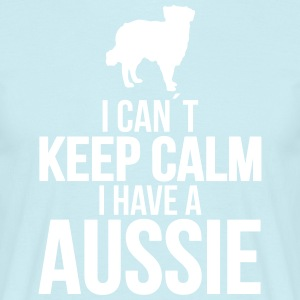 I can't KEEP CALM Aussie - Men's T-Shirt