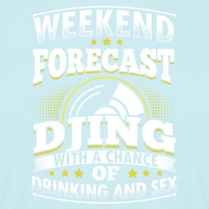 WEEKEND FORECAST DJING - Männer T-Shirt