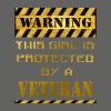 Warning this girl is protected by a veteran - Men's T-Shirt