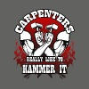 Carpenters really like to hammer it - Men's T-Shirt