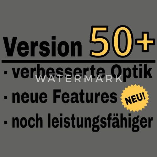 Version U50 50 Geburtstag Spruch Manner T Shirt Spreadshirt