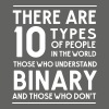 10 types of people Binary and those who don't - Men's T-Shirt