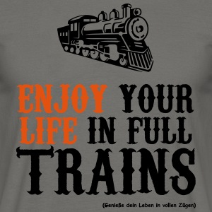 Enjoy your life in full trains (dark) - Men's T-Shirt