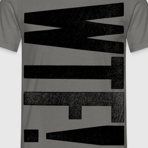 WTF! - T-shirt Homme