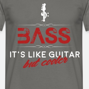 Bass - Bass - it's like guitar but much cooler