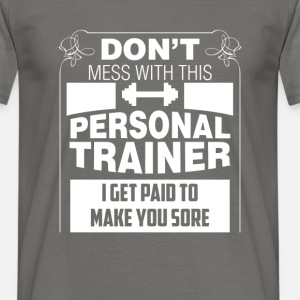 Personal Trainer - Don't Mess With This Personal