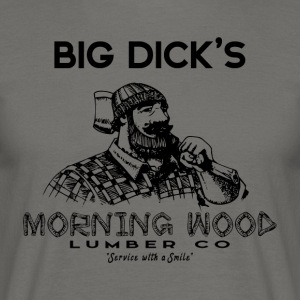 Morning Wood Lumber Lumberjack - Men's T-Shirt
