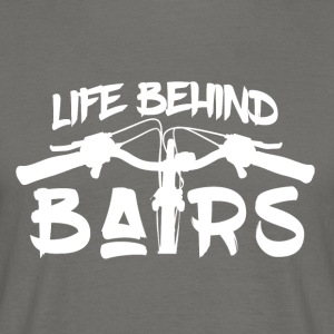 Life Behind Bars - Mountain Bike Passion! - Men's T-Shirt