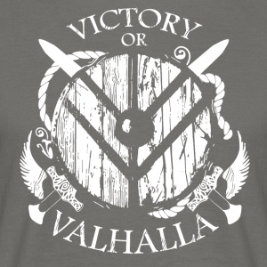 Viking Valhalla or - Men's T-Shirt