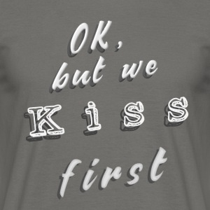 Kiss First gray / unisex - T-shirt Homme