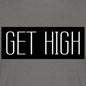 Get High Black 001 AllroundDesigns - Men's T-Shirt
