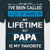 I've Been Called A Lot Of Names In My Lifetime Bu - Men's T-Shirt