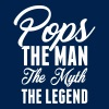 Pops The Man The Myth The Legend - Men's T-Shirt