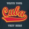 Cuba - Personalised  t-shirt with your name. - Men's T-Shirt