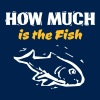 How much is the Fish - Männer T-Shirt