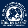 Ja, Border Collie - Männer T-Shirt