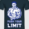 push your limit - Maglietta da uomo