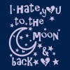 I hate u to the moon and back - Men's T-Shirt