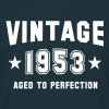 VINTAGE 1953 - Birthday - Aged To Perfection - Men's T-Shirt