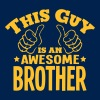 this guy is an awesome brother - T-shirt Homme