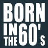 BORN IN THE 60s - Men's T-Shirt