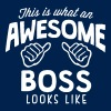 awesome boss looks like - Men's T-Shirt