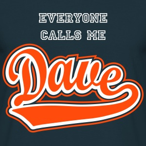 Dave - T-shirt Personalised with your name.
