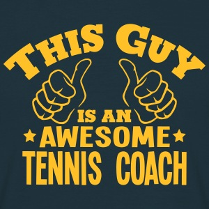 this guy is an awesome tennis coach