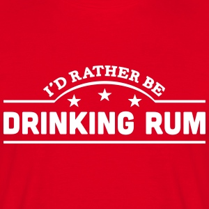 id rather be drinking rum banner copy