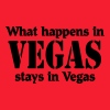 What happens in Vegas, stays in Vegas - Men's T-Shirt