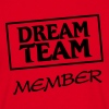 Dream Team Member - Men's T-Shirt