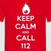 keep calm and call 112 - Männer T-Shirt