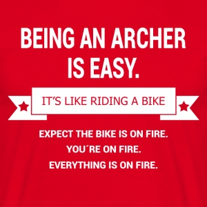 BEING A ARCHER - Men's T-Shirt