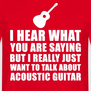 Funny Acoustic Guitar Gift Idea - Men's T-Shirt