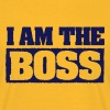 I am The Boss! - Männer T-Shirt