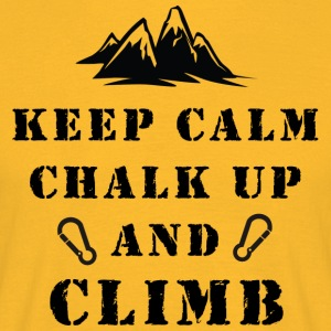 Rock Climbing Keep Calm Chalk Up And Climb - Men's T-Shirt