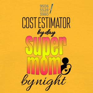 Cost estimator by day super mom by night - Men's T-Shirt