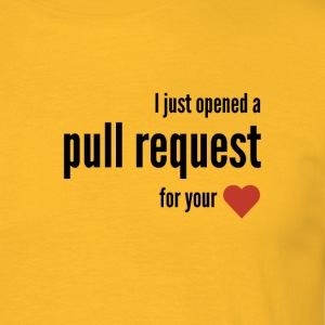 I just opened a pull request for your <3 - Men's T-Shirt
