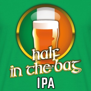 Funny Beer Shirt Half in the Bag IPA