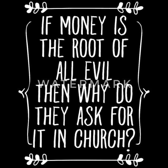Kirche Geld Sammeln Geld Ist Böse Aber Heilig Rucksack Schwarz