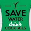 Alcohol Fun Shirt-Save Water drink cocktails - Women's Ringer T-Shirt