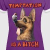 Temptation is a Bitch - Women's Ringer T-Shirt