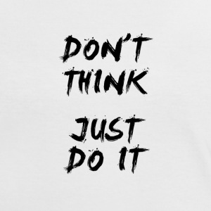 Don't Think Just Do It (noir)