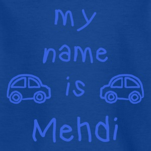 MEHDI MY NAME IS - T-shirt Enfant