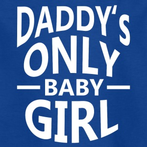 Daddy's only Baby Girl - Kinder T-Shirt
